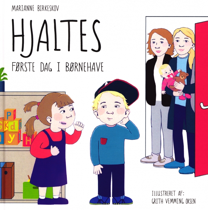 Hjaltes første dag i børnehave (Bog)