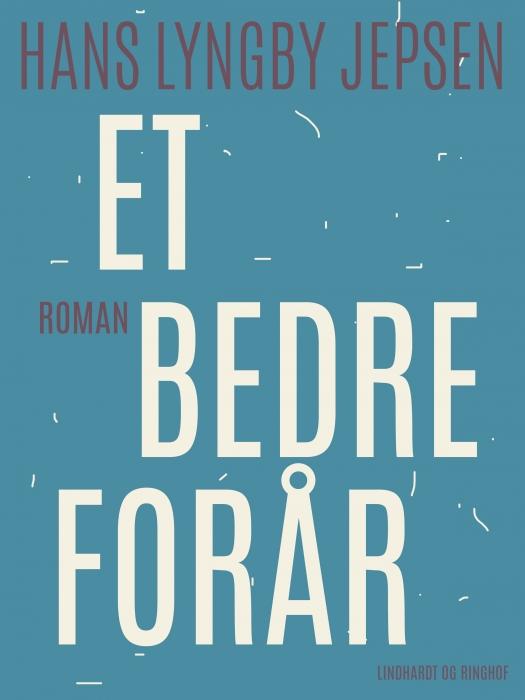 Image of   Et bedre forår (Bog)