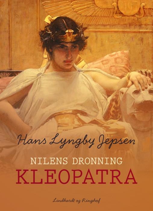 Image of   Nilens dronning: Kleopatra (Bog)