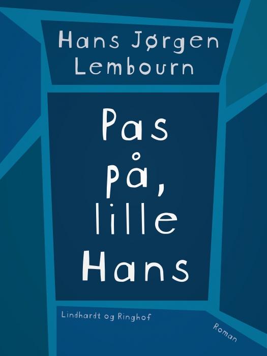 Image of   Pas på, lille Hans (Bog)