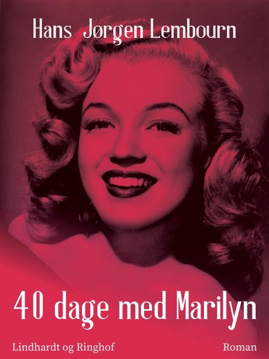 Image of   40 dage med Marilyn (Bog)