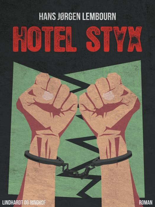 Image of   Hotel Styx (Bog)