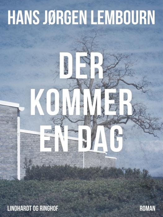 Image of   Der kommer en dag (Bog)