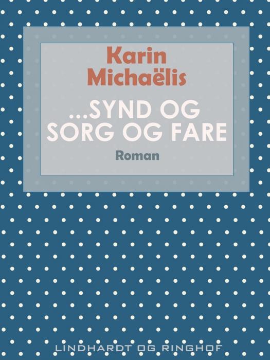 Image of   ...Synd og sorg og fare (Bog)