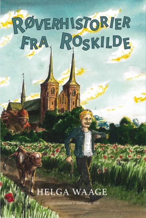 Røverhistorier fra Roskilde (Bog)