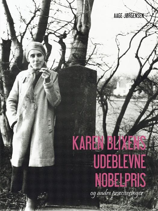 Image of Karen Blixens udeblevne Nobelpris (Bog)
