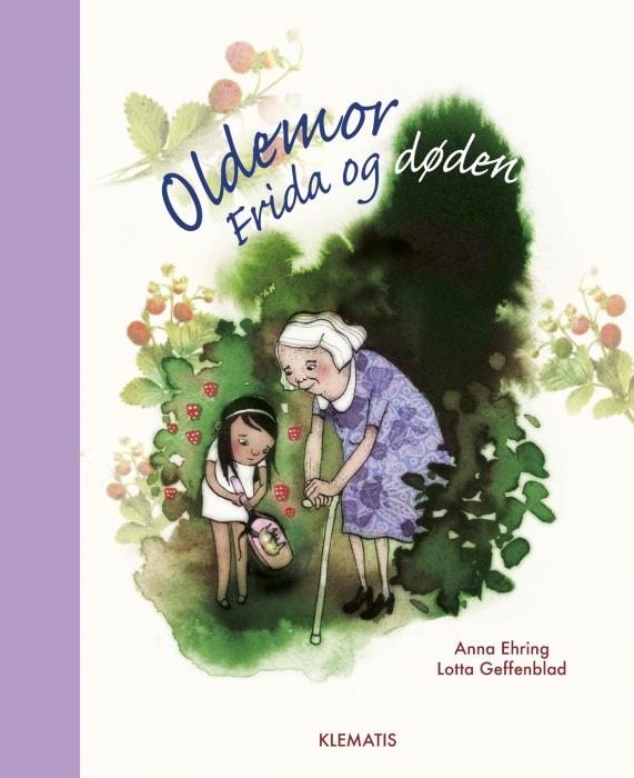 Image of Oldemor, Frida og døden (Bog)