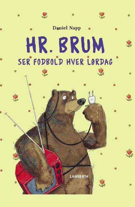 Image of   Hr. Brum ser fodbold hver lørdag (E-bog)