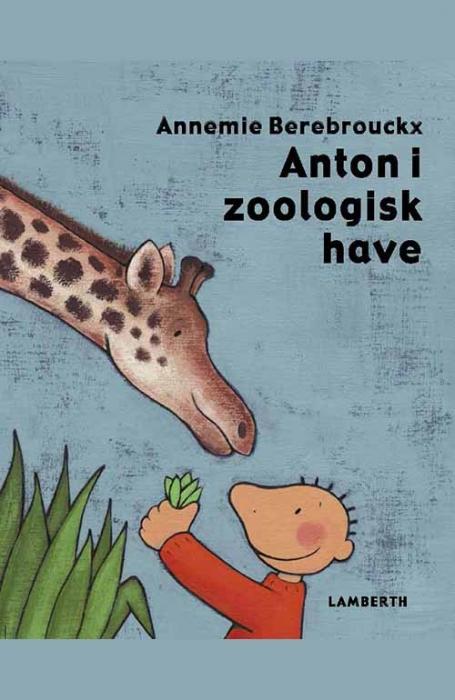 Image of Anton i zoologisk have (E-bog)