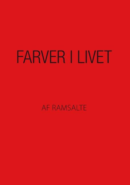 Image of   Farver i livet (Bog)