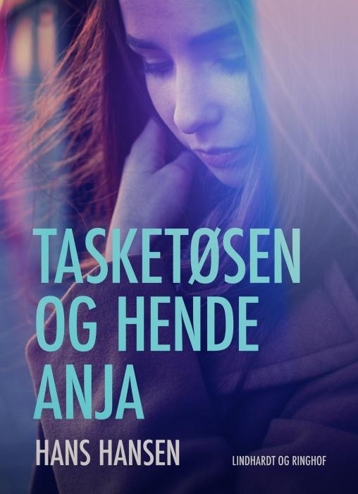 Image of   Tasketøsen og hende Anja (E-bog)