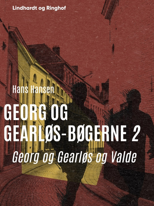 Image of   Georg og Gearløs og Valde (E-bog)