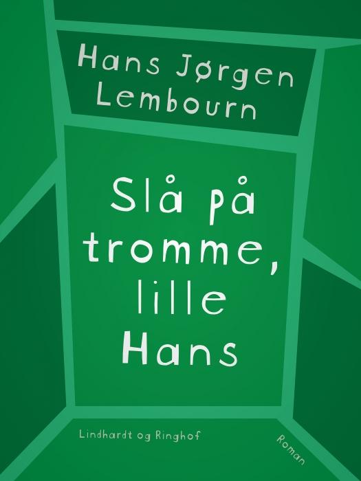 Image of   Slå på tromme, lille Hans (Lydbog)