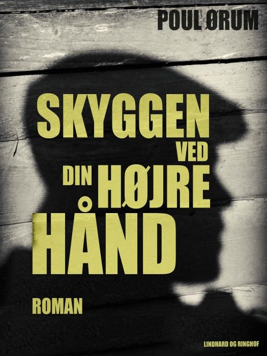 Skyggen ved din højre hånd (E-bog)