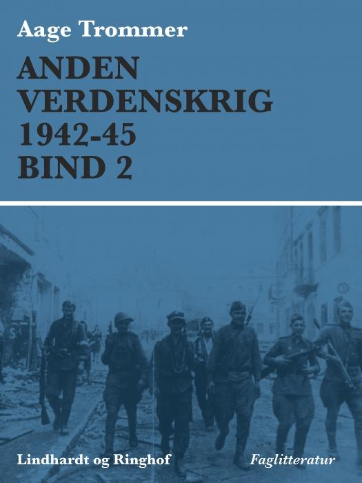 Image of Anden verdenskrig 1942-45 (Bind 2) (E-bog)