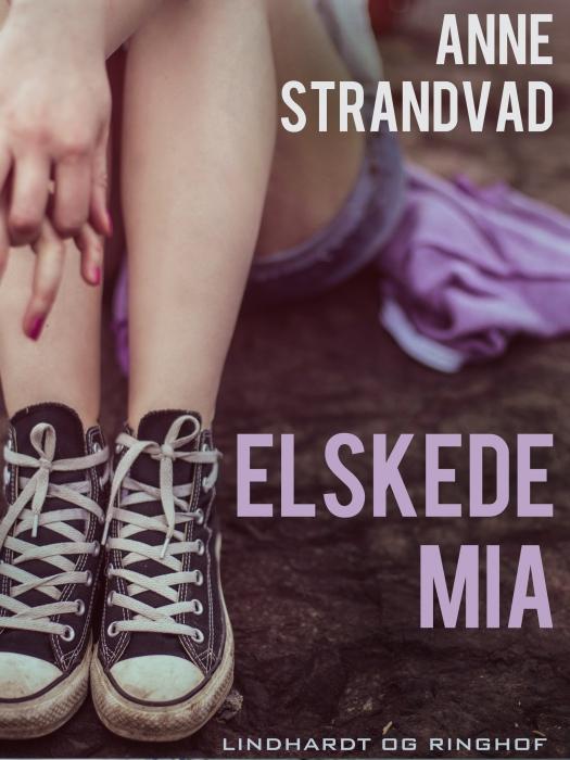 Image of Elskede Mia (Lydbog)