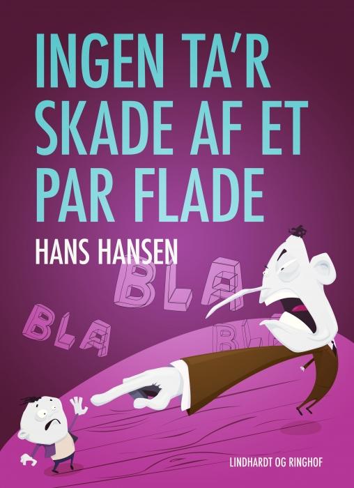 Image of   Ingen ta r skade af et par flade (E-bog)
