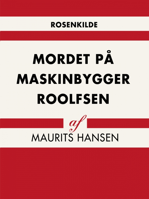 Mordet på maskinbygger Roolfsen (E-bog)