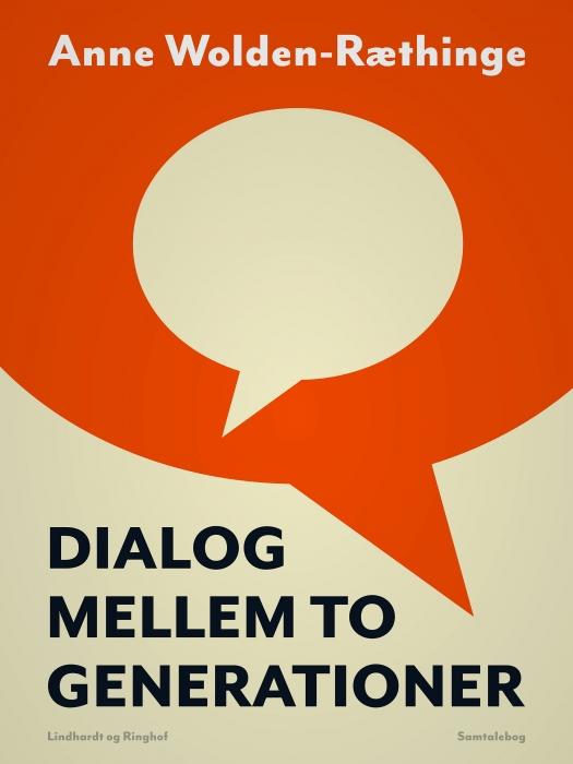 Image of Dialog mellem to generationer (Bog)