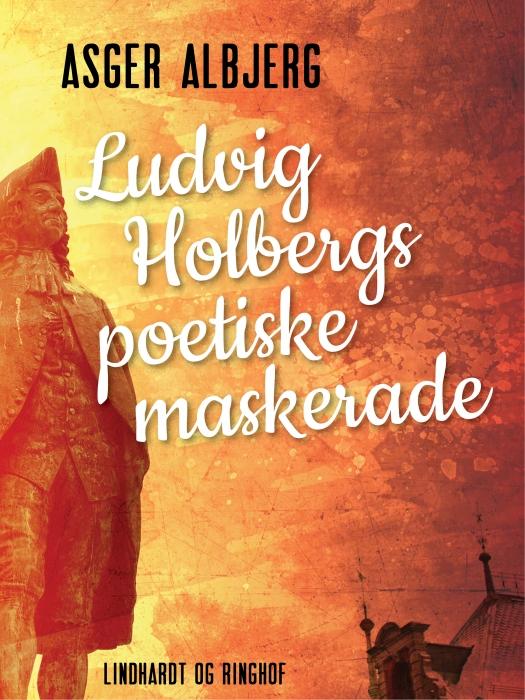 Image of Ludvig Holbergs poetiske maskerade (Bog)