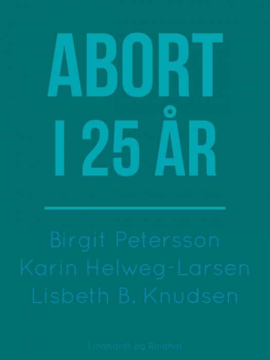 Image of   Abort i 25 år (Bog)