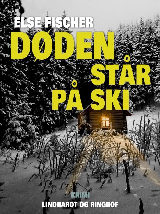Image of   Døden står på ski (Bog)