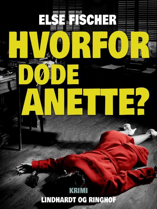 Image of   Hvorfor døde Anette? (Bog)