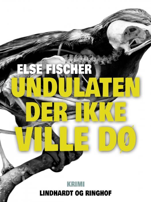 Image of   Undulaten der ikke ville dø (Bog)
