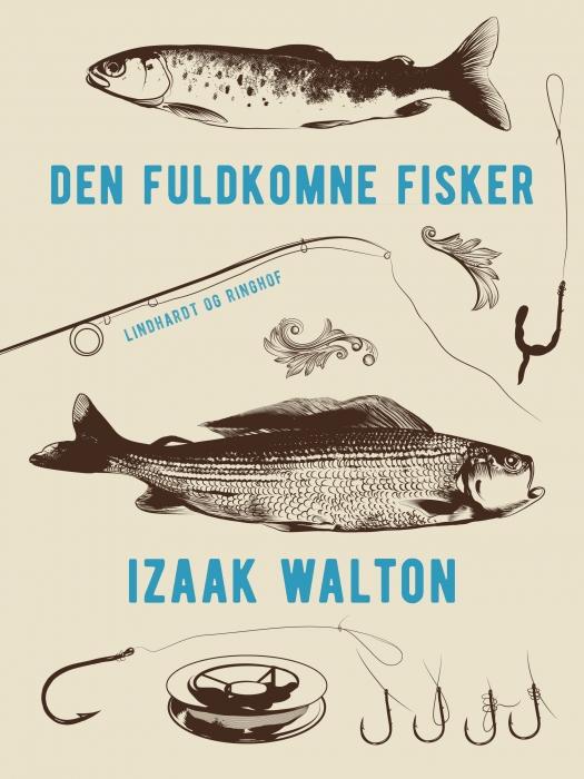 Image of   Den fuldkomne fisker (E-bog)