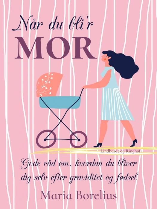 Når du blir mor (E-bog)