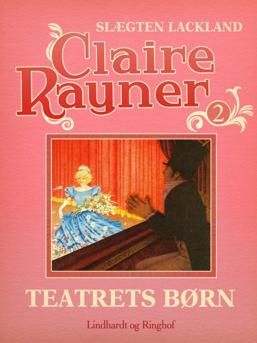 Billede af Claire Rayner, Teatrets børn (E-bog)