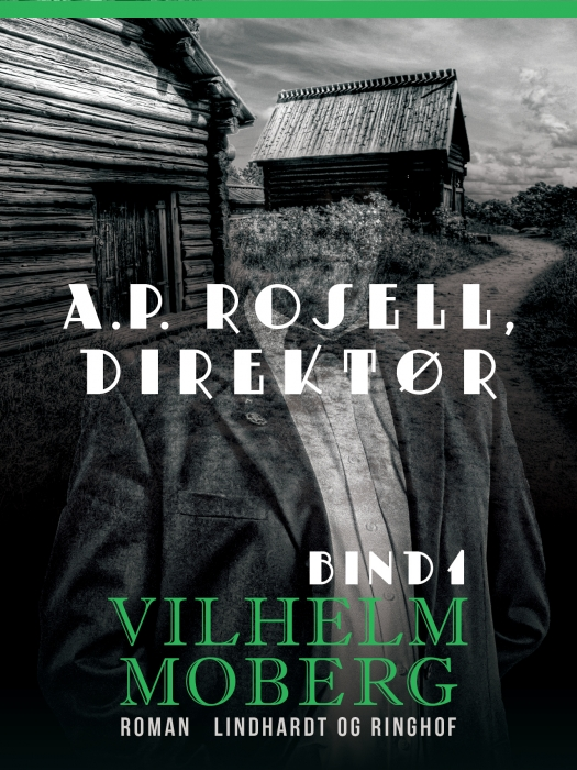 Image of   A.P. Rosell, direktør - Bind 1 (Bog)