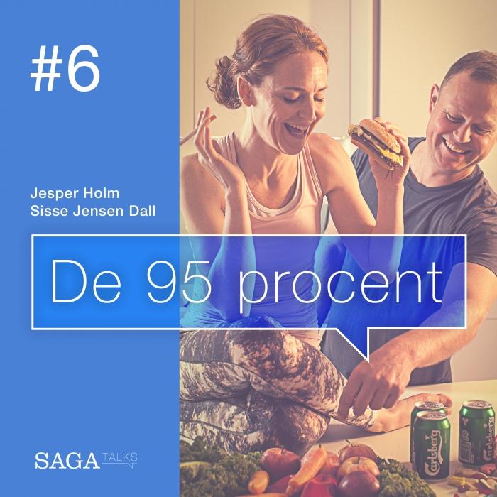 De 95 procent #6 - Palæo, vegansk, Raw, Atkins, LCHF... (E-bog)