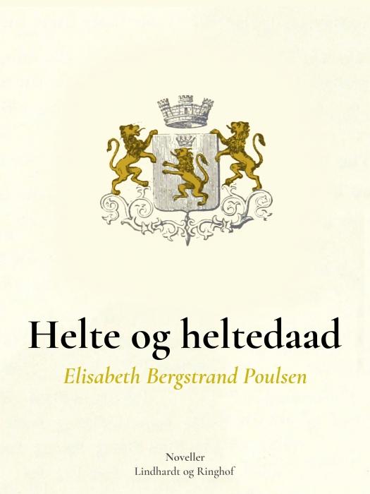Image of   Helte og Heltedaad (Bog)