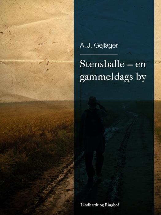 Image of Stensballe - en gammeldags by (Bog)