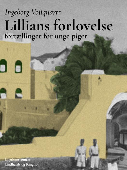 Image of   Lillians forlovelse: Fortælling for unge piger (Bog)