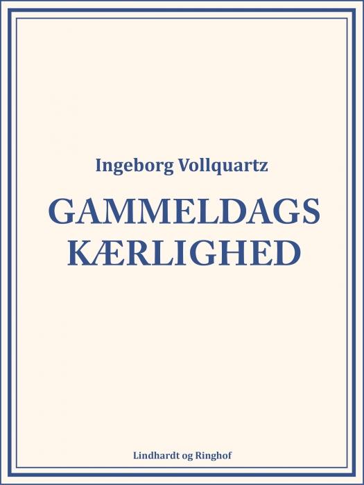 Image of   Gammeldags kærlighed (Bog)