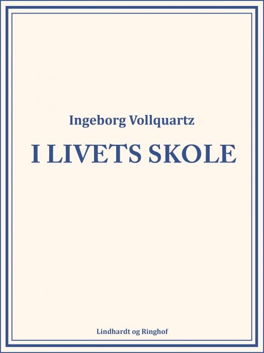 Image of   I livets skole (Bog)