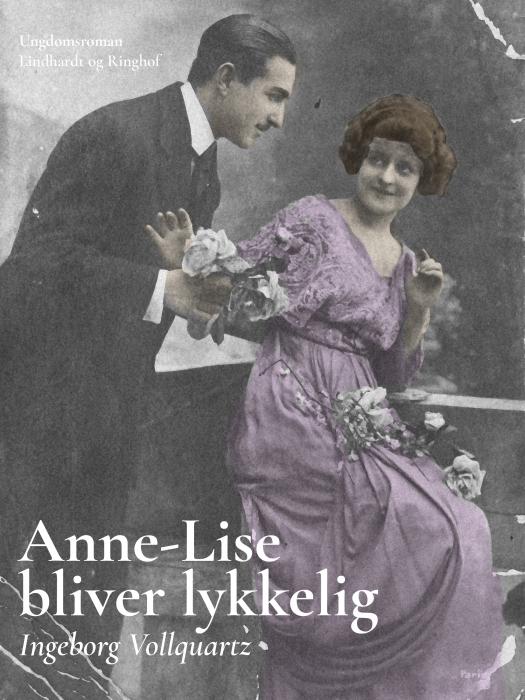 Image of   Anne-Lise bliver lykkelig (Bog)