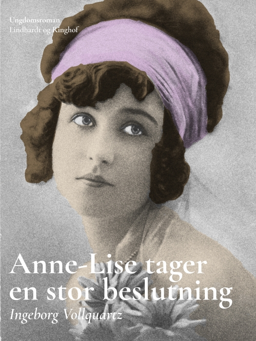 Anne-Lise tager en stor beslutning (Bog)