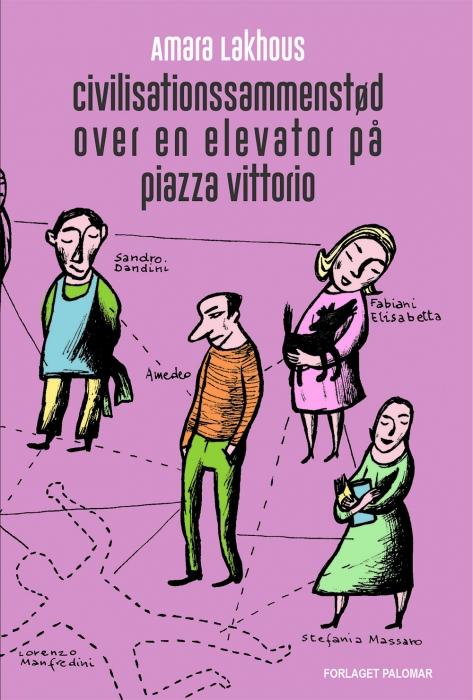 Image of Civilisationssammenstød over en elevator på piazza Vittorio (Bog)