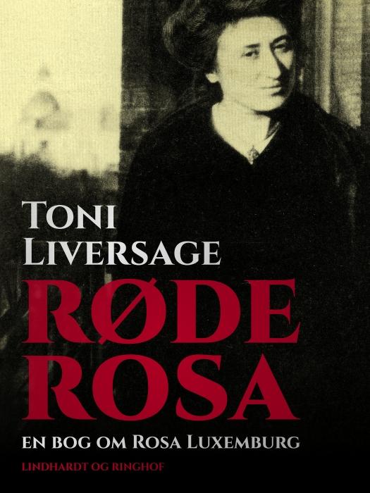 Røde Rosa: en bog om Rosa Luxemburg (Bog)