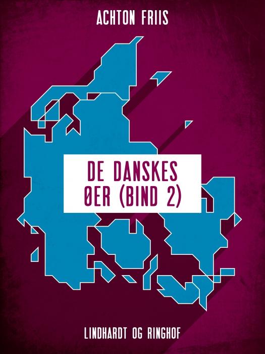 Image of De danskes øer (bind 2) (Bog)