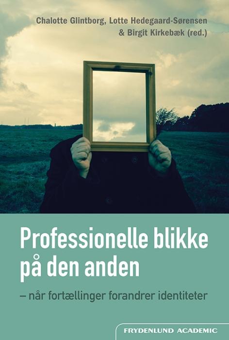 Professionelle blikke på den anden (Bog)