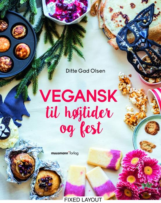 Vegansk til højtider og fest (E-bog)