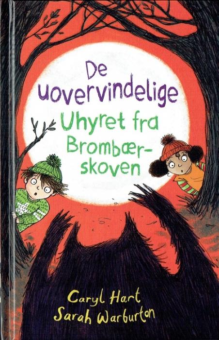 De uovervindelige (3) Uhyret fra Brombærskoven (Bog)