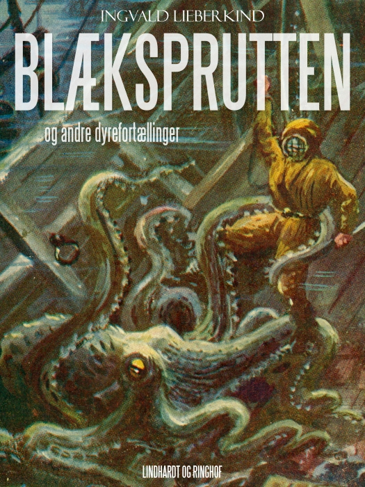 Blæksprutten og andre dyrefortællinger (E-bog)