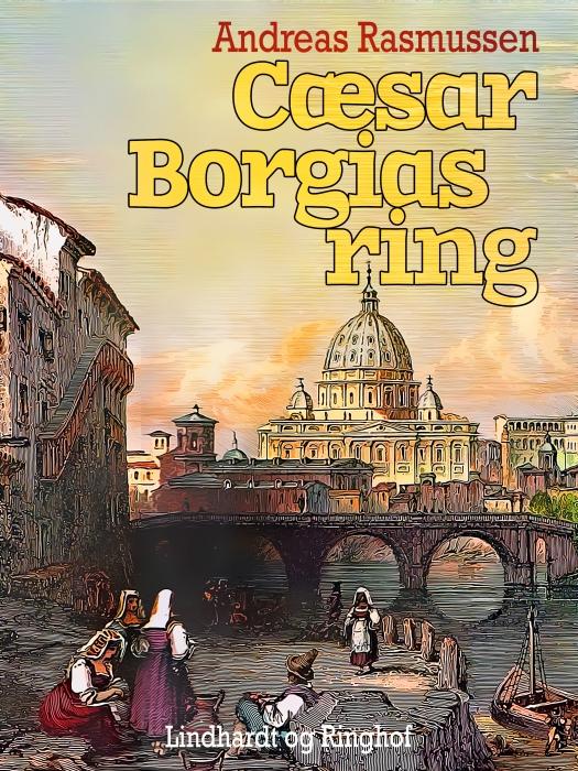 Image of Cæsar Borgias ring (E-bog)