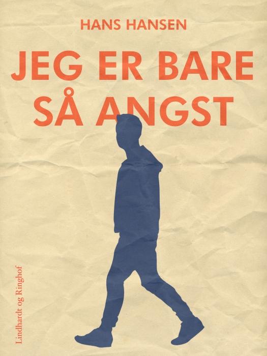 Image of   Jeg er bare så angst (E-bog)
