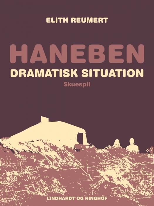 Haneben. Dramatisk situation (E-bog)